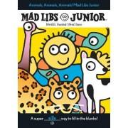 Animals, Animals, Animals! Mad Libs Junior by Jennifer Frantz