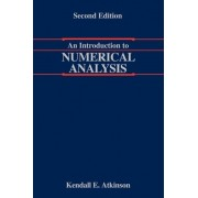 An Introduction to Numerical Analysis by Kendall Atkinson