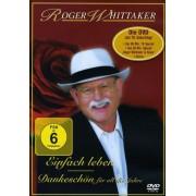 Roger Whittaker - Einfach leben - Best Of - Dankesch (0828768179796) (1 DVD)