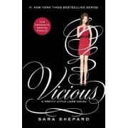 Pretty Little Liars #16: Vicious by Sara Shepard