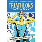 Triathlons for Women by Sally Edwards