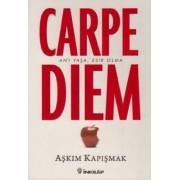 Carpe Diem by Askim Kapismak