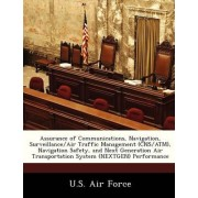 Assurance of Communications, Navigation, Surveillance/Air Traffic Management (CNS/ATM), Navigation Safety, and Next Generation Air Transportation System (Nextgen) Performance by U S Air Force
