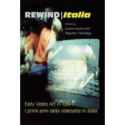Rewind Italia: Early Video Art in Italy