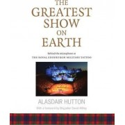 The Greatest Show on Earth by Alasdair Hutton