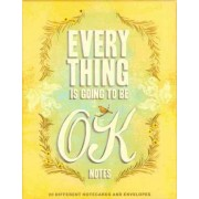 Everything is Going to be Ok Notes by Chronicle Books