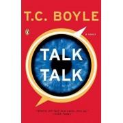 Talk Talk by T C Boyle