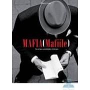 Mafia Mafiile . Pe urmele societatilor criminale - Thierry Cretin