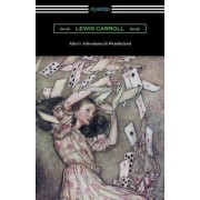 Alice's Adventures in Wonderland (Illustrated by Arthur Rackham) by Lewis Carroll