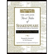 The Applause First Folio of Shakespeare in Modern Type by William Shakespeare