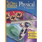 Holt Science & Technology: Physical Science by Christie Borgford