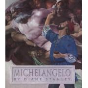 Michelangelo by Diane Stanley