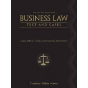 Business Law by Kenneth W. Clarkson