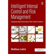 Intelligent Internal Control and Risk Management by Matthew Leitch