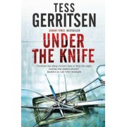 Under the Knife: Murder in a Honolulu Hospital by Tess Gerritsen
