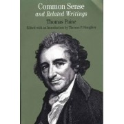 Common Sense and Related Writings by Thomas P. Slaughter