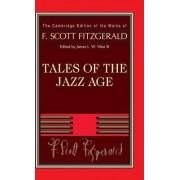 F. Scott Fitzgerald: Tales of the Jazz Age by F. Scott Fitzgerald