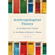 Anthropological Theory by R. Jon McGee
