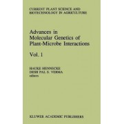 Advances in Molecular Genetics of Plant-Microbe Interactions: v. 1 by Hauke Hennecke