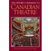 The Oxford Companion to Canadian Theatre by University Professor Emeritus of English Eugene Benson