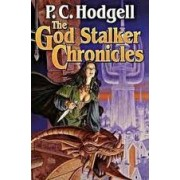 The God Stalker Chronicles by P C Hodgell