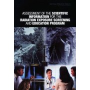 Assessment of the Scientific Information for the Radiation Exposure Screening and Education Program by Committee to Assess the Scientific Information for the Radiation Exposure Screening and Education Program