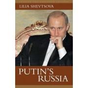 Putin's Russia by Lilia Shevtsova