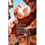 From Valuing to Value by David Sobel