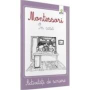 Montessori In casa - Activitati de scriere