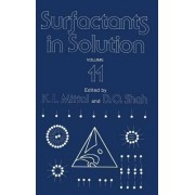 Surfactants in Solution: Proceedings of an International Symposium Held in Gainsville, Florida, June 10-15, 1990 v. 11 by K. L. Mittal