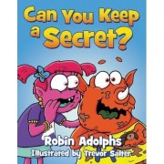 Can You Keep a Secret? by Robin Adolphs