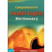Comprehensive Swahili-English Dictionary by Mohamed a Mohamed