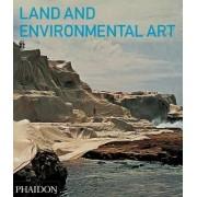 Land and Environmental Art by Jeffrey Kastner