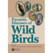 Parasitic Diseases of Wild Birds by Carter T. Atkinson