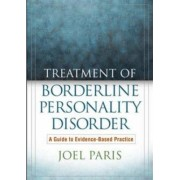 Treatment of Borderline Personality Disorder by Joel Paris