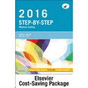Step-By-Step Medical Coding 2016 Edition - Text, Workbook, 2016 ICD-10-CM for Physicians Professional Edition, 2016 HCPCS Professional Edition and AMA