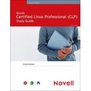 Novell Certified Linux Professional Study Guide by Emmett Dulaney