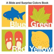 Slide and Surprise Colors by Roger Priddy
