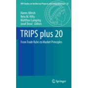 Trips Plus 20: From Trade Rules to Market Principles