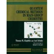 Quantum Mechanical Methods in Main Group Chemistry by T.M. Klapotke