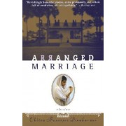 Arranged Marriage: Stories by Chitra Banerjee Divakaruni