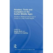 Readers, Texts and Compilers in the Earlier Middle Ages by Martin Brett