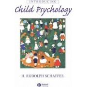 Introducing Child Psychology by H. Rudolph Schaffer