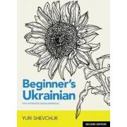 Beginner's Ukrainian with Interactive Online Workbook by Yuri I. Shevchuk