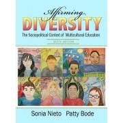 Affirming Diversity by Sonia Nieto