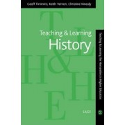 Teaching and Learning History by Geoff Timmins