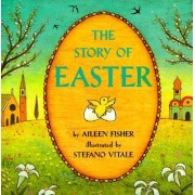 Story of Easter by Aileen Fisher