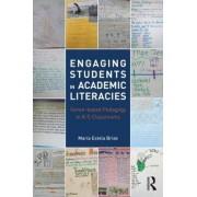 Engaging Students in Academic Literacies by Maria Estela Brisk