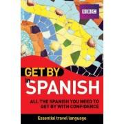 Get by in Spanish by Derek Utley