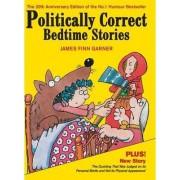 Politically Correct Bedtime Stories by James Finn Garner